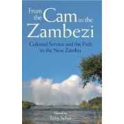 From the Cam to the Zambezi by Tony Schur