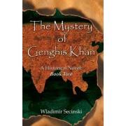 The Mystery of Genghis Khan by Wladimir Secinski