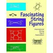Fascinating String Figures by International String Figure Association