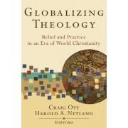 Globalizing Theology by Craig Ott