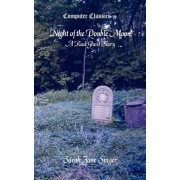 Night of the Double Moon - A Real Ghost Story by Sarah Jane Singer