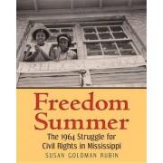 Freedom Summer by Susan Goldman Rubin