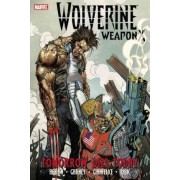 Wolverine Weapon X: Tomorrow Dies Today Volume 3 by Jason Aaron
