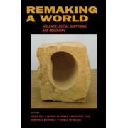 Remaking a World by Veena Das