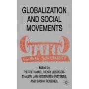 Globalization and Social Movements by Pierre Hamel