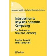 An Introduction to Bayesian Scientific Computing by Erkki Somersalo