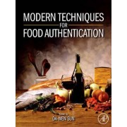 Modern Techniques for Food Authentication by Da-Wen Sun