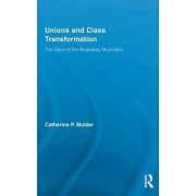 Unions and Class Transformation by Catherine P. Mulder