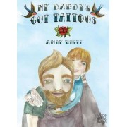 My Daddy's Got Tattoos by Andy White