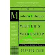 Writer's Workshop by Stephen Koch