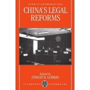 China's Legal Reforms by Stanley B. Lubman