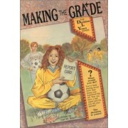 Making the Grade by Carl W. Bosch