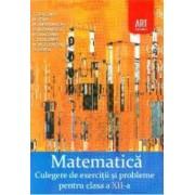 Matematica- clasa 12 - Culegere de exercitii si probleme - Marcel Tena Marian Andronache Dinu Serbanescu