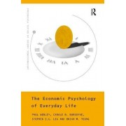 The Economic Psychology of Everyday Life by Paul Webley