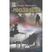 Psihologie sociala - Serge Moscovici