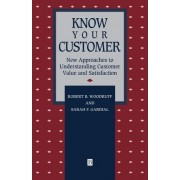 Know Your Customer by R.B. Woodruff