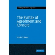 The Syntax of Agreement and Concord by Mark C. Baker
