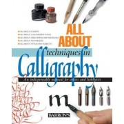 All about Techniques in Calligraphy by Tomas Ubach