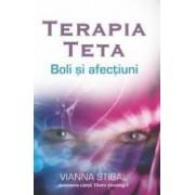 Terapia Teta Boli si afectiuni - Vianna Stibal