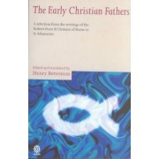 The Early Christian Fathers by Henry Bettenson