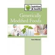 Genetically Modified Foods by Kevin Hillstrom