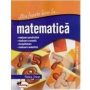 Stiu foarte bine la... Matematica cls 2 - Rodica Chiran