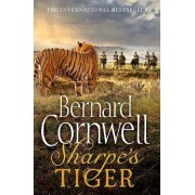 Sharpe's Tiger: The Siege of Seringapatam, 1799 (the Sharpe Series, Book 1) by Bernard Cornwell