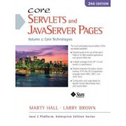 Core Servlets and JavaServer Pages: Core Technologies Volume 1 by Marty Hall