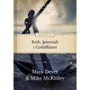 90 Days in Ruth, Jeremiah, and 1 Corinthians: Explore by the Book (Vol 1