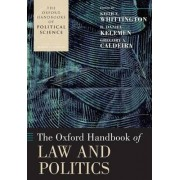 The Oxford Handbook of Law and Politics by Keith E. Whittington