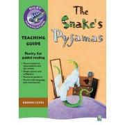 Navigator Poetry: Year 3 Brown Level Snake's Pyjamas Teacher Notes by Chris Buckton