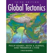 Global Tectonics by Philip Kearey
