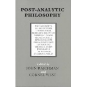 Post-analytic Philosophy by John Rajchman