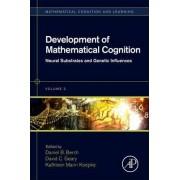 Development of Mathematical Cognition by Daniel B. Berch