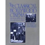 The Classical Hollywood Cinema by David Bordwell