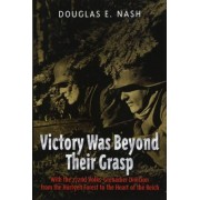Victory Was Beyond Their Grasp by Douglas Nash