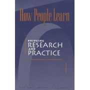 How People Learn by Committee on Learning Research and Educational Practice