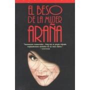 El Beso De La Mujer Arana by Puig