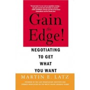 Gain the Edge! by Martin E. Latz