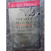Istoria Filozofiei Europene - Mirarea Filozofica