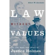 Law without Values by Albert W. Alschuler