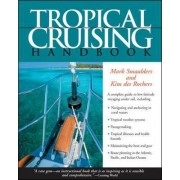 Tropical Cruising Handbook by Mark Smaalders