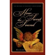 How Sweet the Sound by Richard Allen Farmer