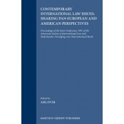 Contemporary International Law Issues: Sharing Pan-European and American Perspectives by The American Society of International Law