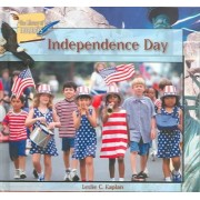Independence Day by Leslie C Kaplan
