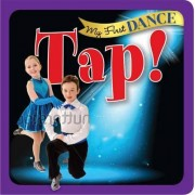 My First Dance: Tap by Sterling Children's Books