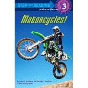 Motorcycles! by Susan Goodman