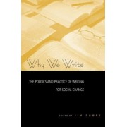 Why We Write by Jim Downs