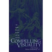 Compelling Visuality by Claire Farago