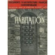 Documents D'architecture Francaises Contemporaine - Habitation (Habitations Individuelles) - Premier Volume.